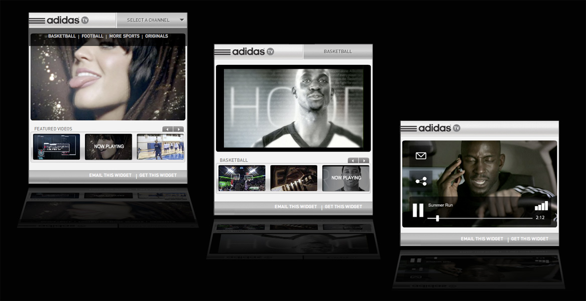 Video portability via consumer widgets was a key marketing and user acquisition strategy. To increase the likelihood that a user will post a widget, the ability to personalize the content of the widget was added. Registered adidas.TV users can create a channel of their favorite videos. This personalized playlist of videos can then be shared with others on social networks and blogs.