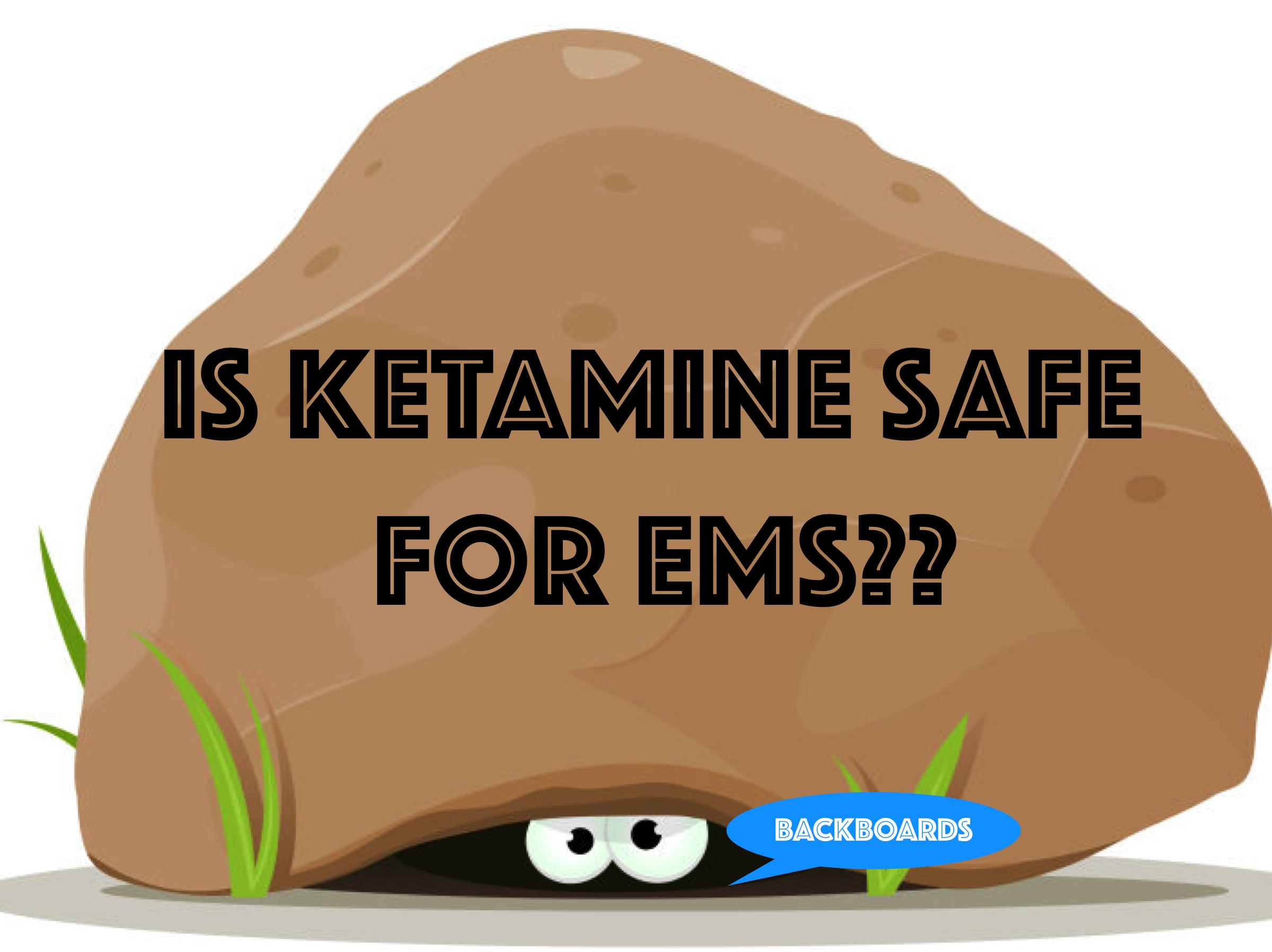 Is Ketamine Safe For EMS? - FOAMFRAT.COM