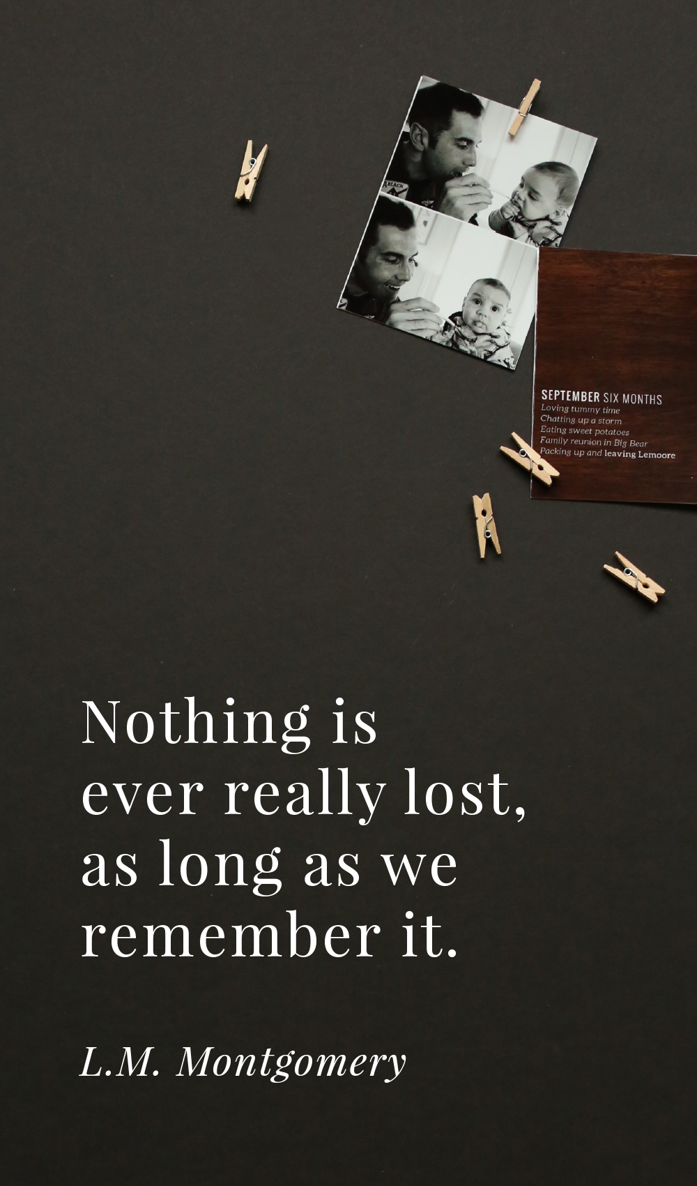 why memory keeping matters / memories quote