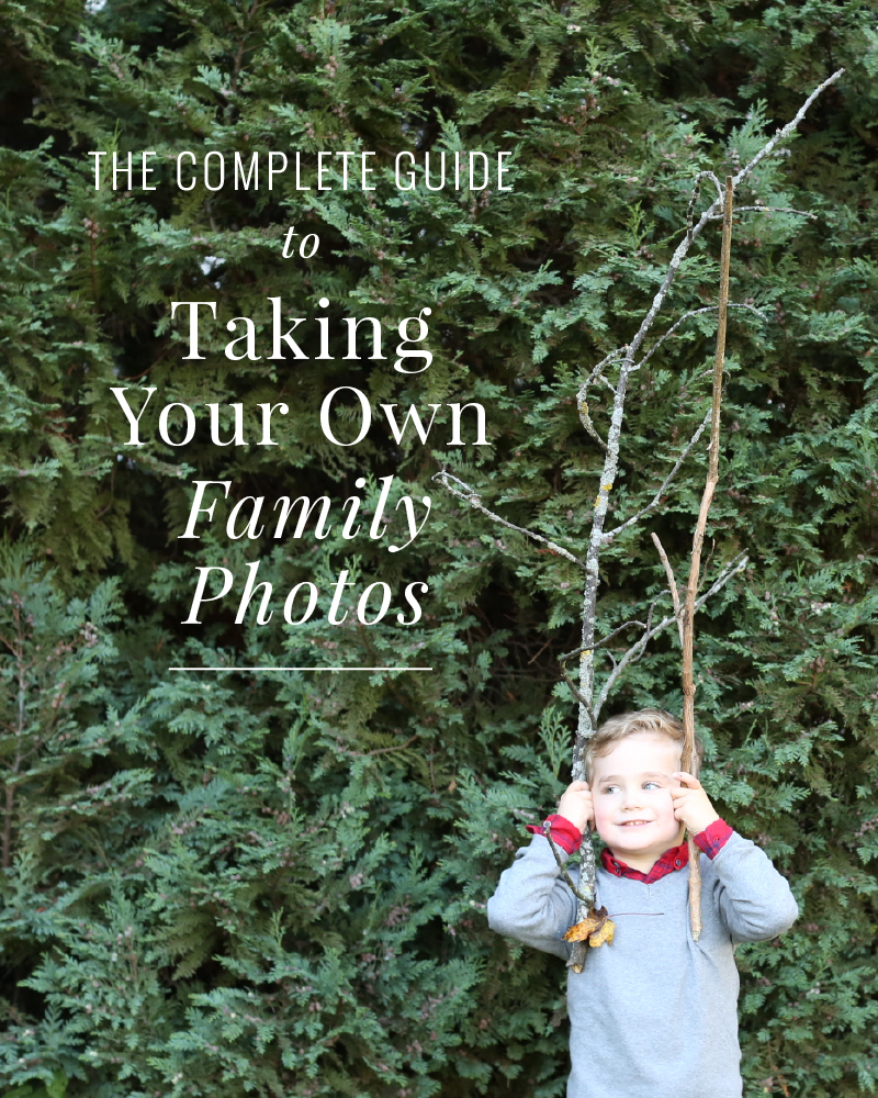 The Complete Guide to DIY Family Photos.jpg