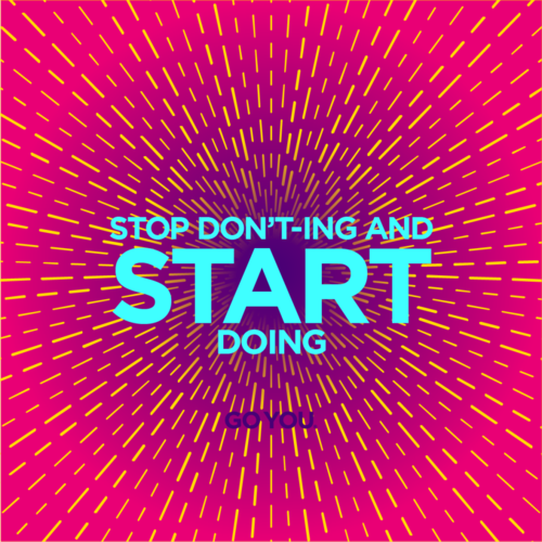 Stop-Donting-and-Start-Doing2-20-1024x1024.png