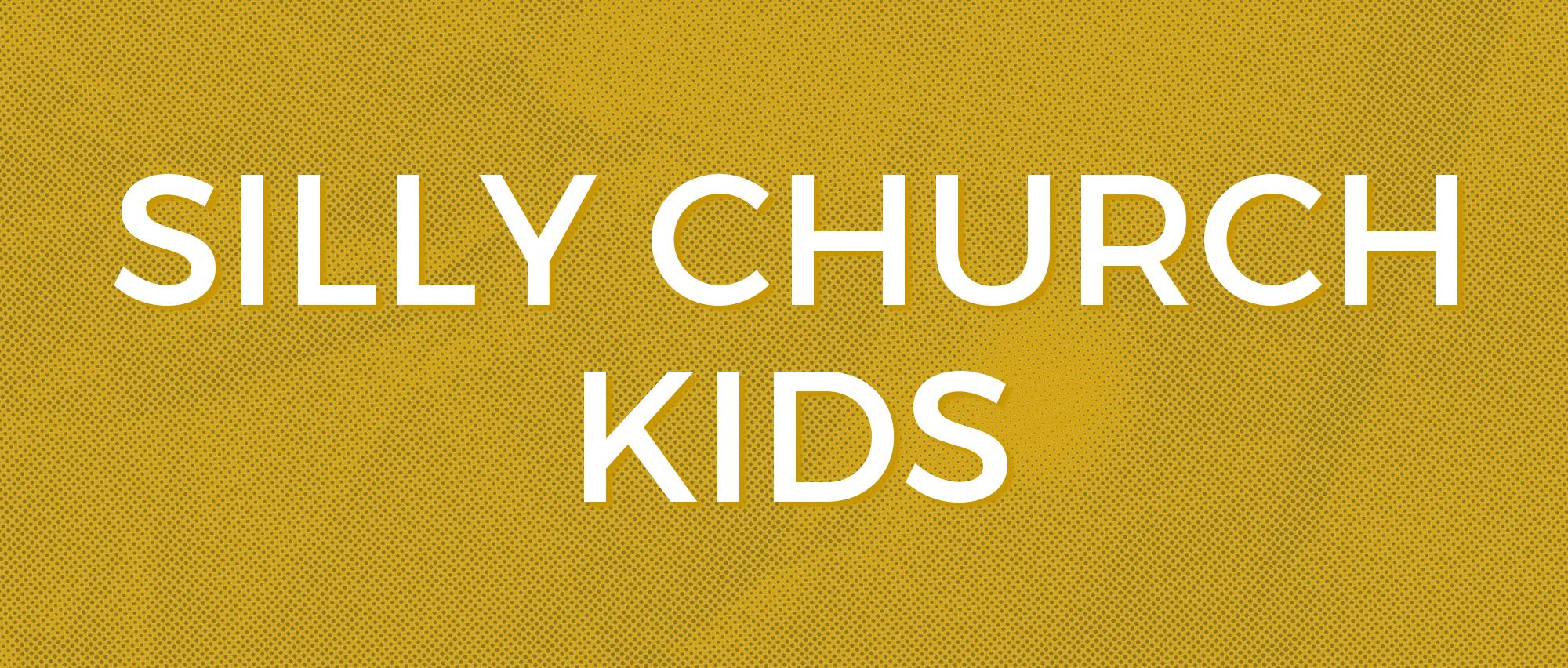 Silly Church Kids.jpg