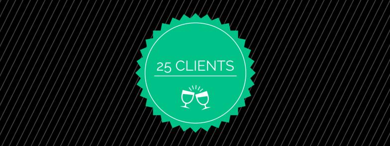 25 client milestone