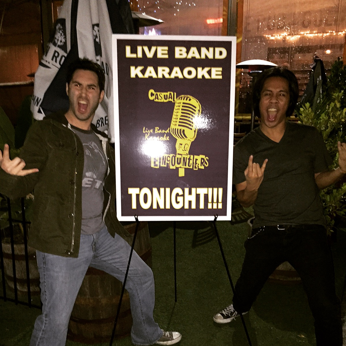 Jay Miramontes & Rosh Roslin showing off the new Casual Encounters Live Band Karaoke sign, before our Monday night show at Golden Road Brewing in Los Angeles.