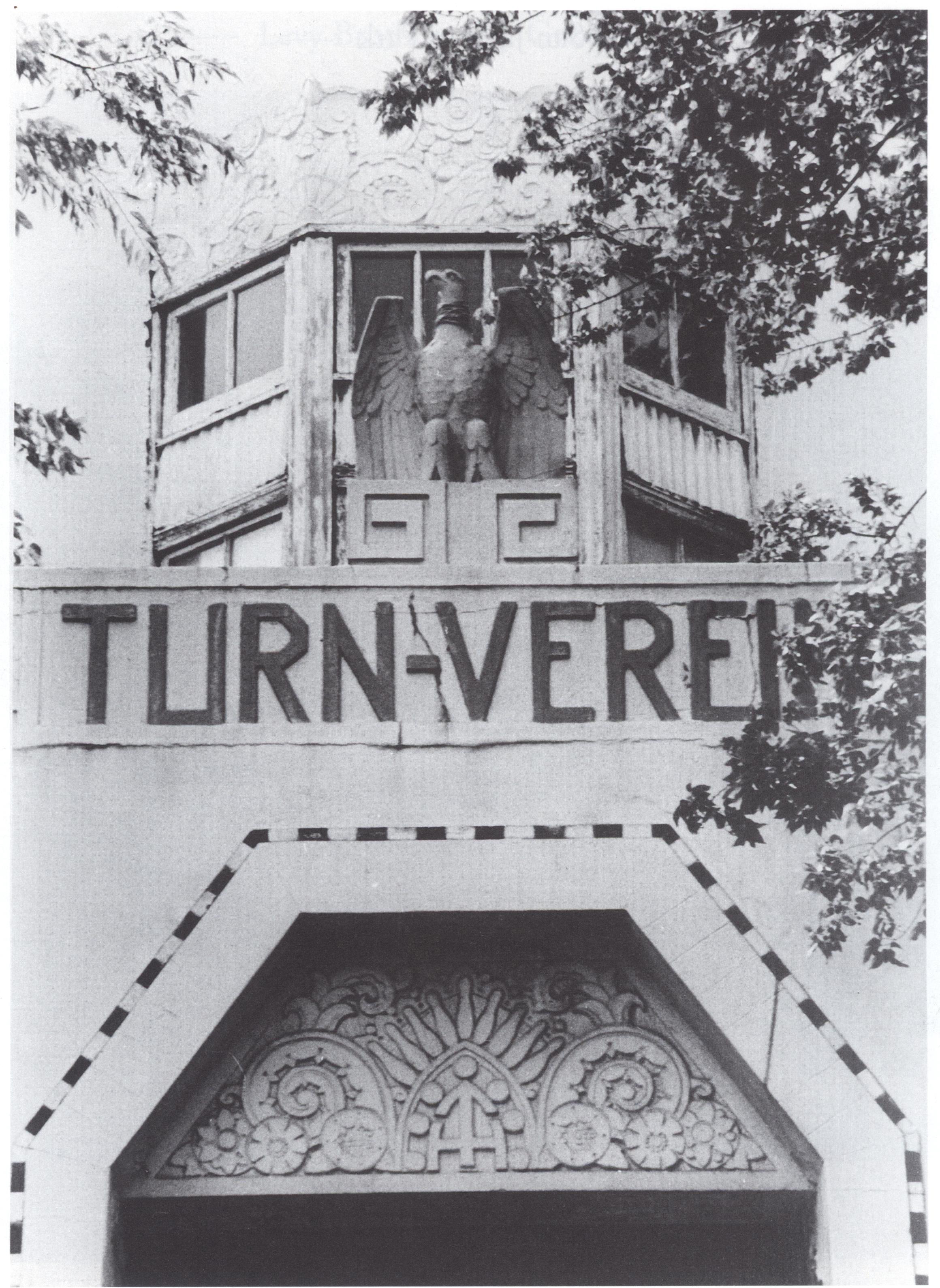 "An eagle sat atop the clubhouse entrance about the Inscription ""Turn-Verein."" Courtesy HMRC, Houston Public Library."