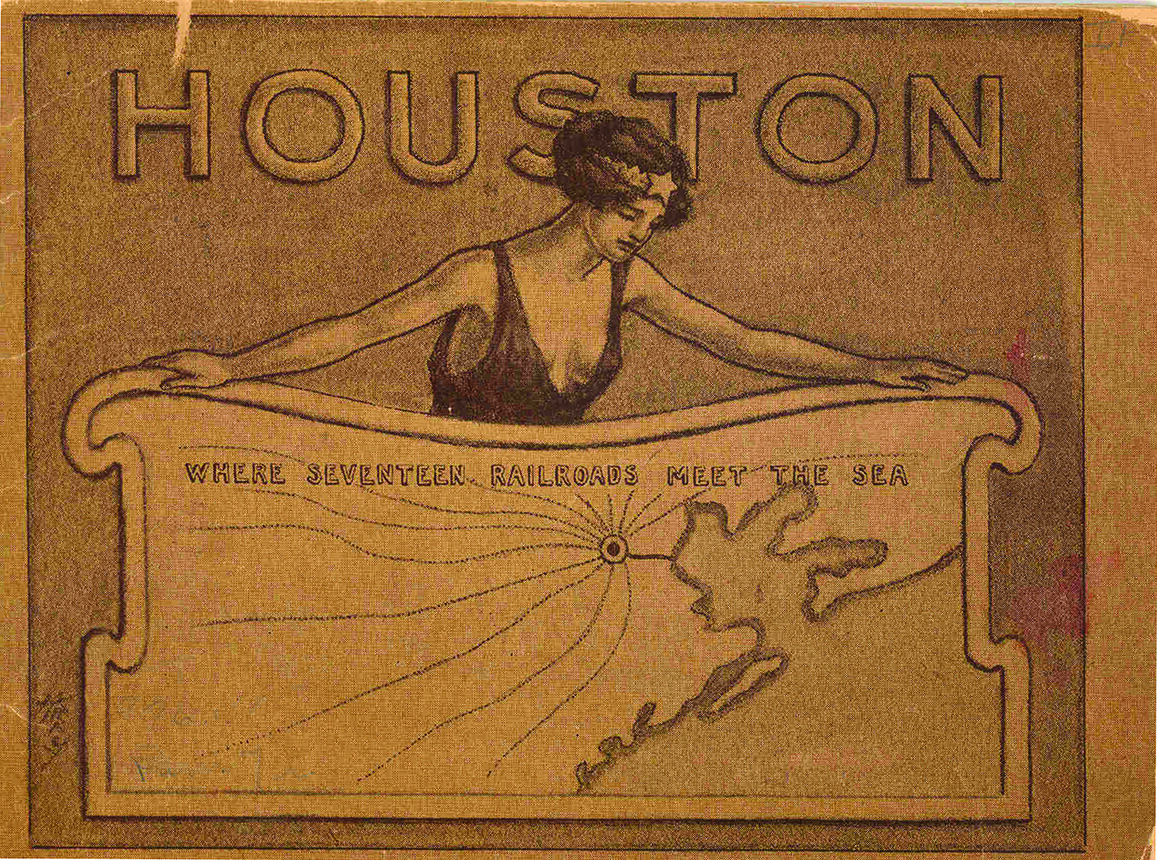 Houston-Where Seventeen Railroads Meet the Sea The Heritage Society Permanent Collection