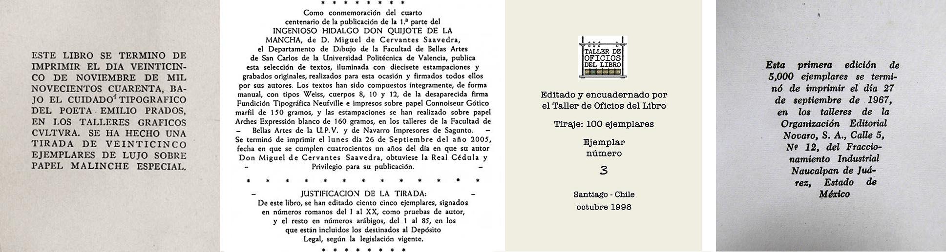Cuatro ejemplos de  colofones . Estos pueden ir impresos tanto en la parte superior y el centro como en el pie de la página.