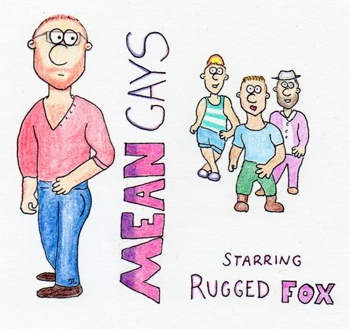 rugged fox - mean gays.jpg