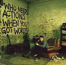 220px-Plan_B_-_Who_Needs_Actions_When_You_Got_Words.jpg