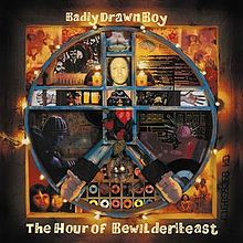 220px-Badly_Drawn_Boy_-_The_Hour_of_the_Bewilderbeast.jpg