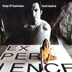 David_Axelrod_-_Songs_of_Experience.jpg