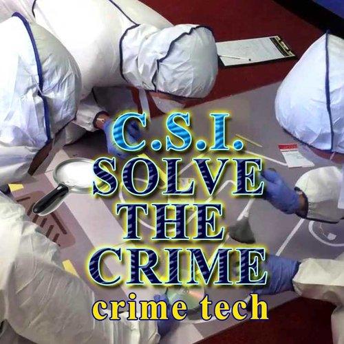 WEEK 6 - Crime Tech: Solve the Crime! (7/15 - 7/19)