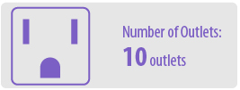 Number of Outlets: Ten   10 Outlet Surge Protector