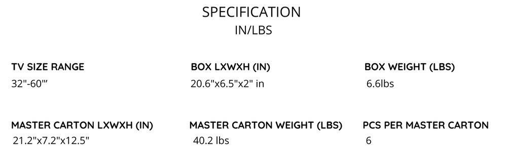 TV+SIZE+RANGE+BOX+LXWXH+%28IN%29+BOX+WEIGHT+%28LBS%2923%E2%80%99%E2%80%99-43%E2%80%99%E2%80%99+11.6%E2%80%9Dx10.9%E2%80%9Dx2.2%E2%80%9D+in+5.1lbsMASTER+CARTON+LXWXH+%28IN%29+MASTER+CARTON+WEIGHT+%28LBS%29+PCS+PER+MASTER+CARTON+57.5%E2%80%9Dx30%E2%80%9Dx25%E2%80%9Din+43lbs+10+%286%29.jpg