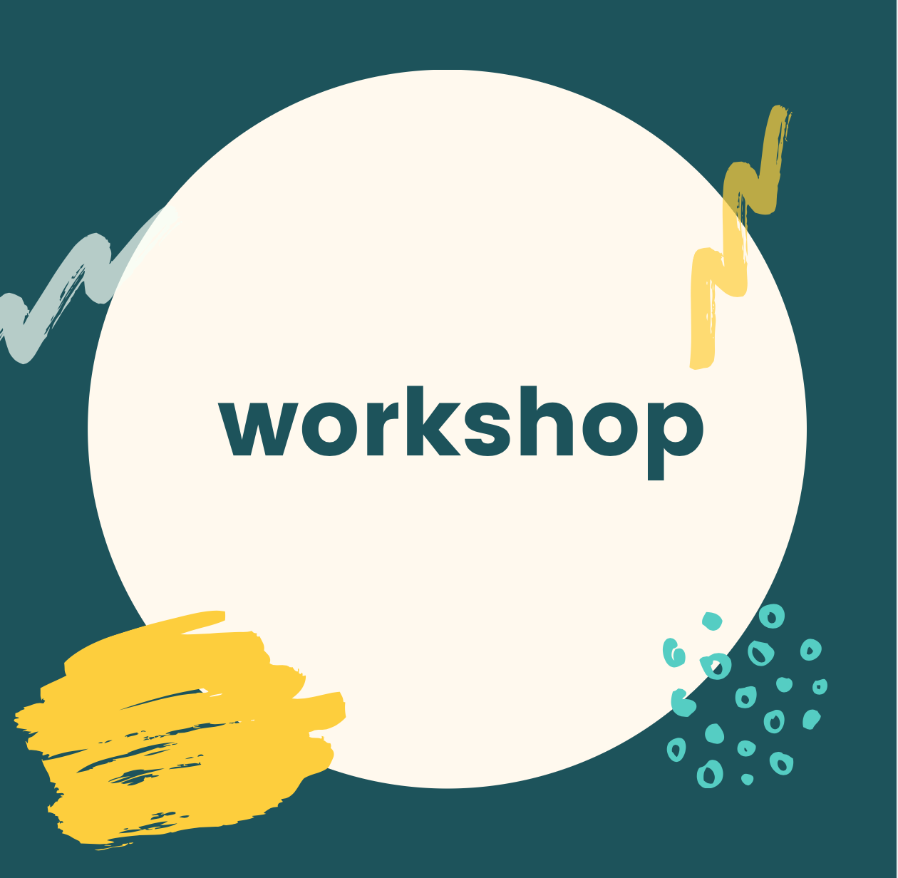 workshops - Itching to learn a new skill? Want a creative and unique way to get quality time with your child? These workshops are designed for building confidence and curiosity!