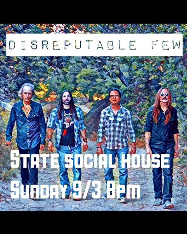 This Sunday 2 sets starting at 8pm. State social house on sunset, come have a drink with us! #disreputablefew #mrzeus #jamband #randyraymitchell @marktremalgia @danpotruchondrums @paulillmusic #wedgiepicks #gogotuners