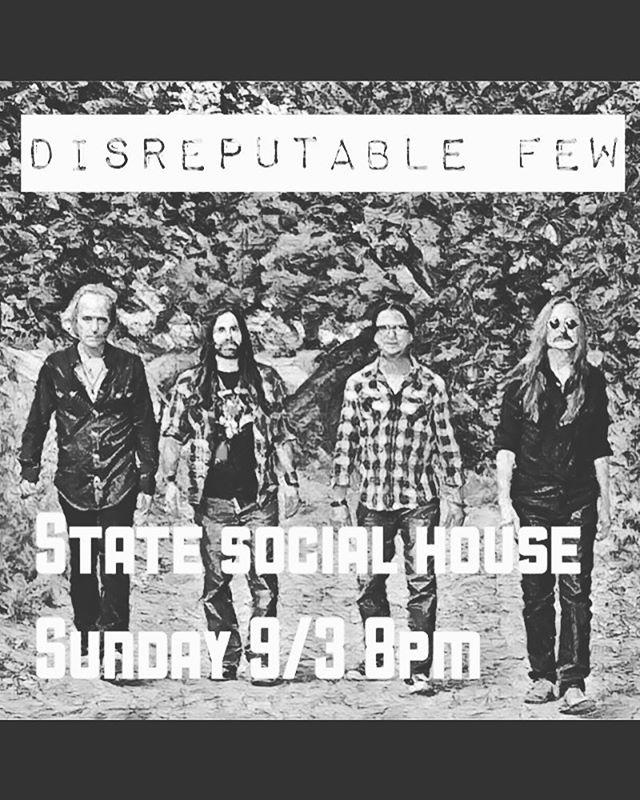 Tonight at 8, state social house on Sunset! It's freeeeee! #disreputablefew #mrzeus #randyraymitchell @danpotruchondrums @marktremalgia @paulillmusic #wedgiepicks #gogotuners