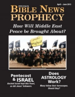 Bible News Prophecy Apr - Jun 2015 magazine cover