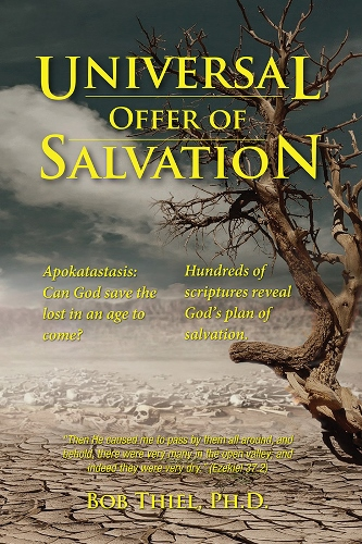 Mysteries of the Great White Throne Judgment (Universal Offer of Salvation part 3)
