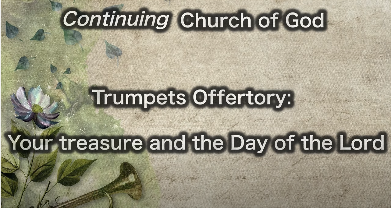 Trumpets Offertory: Your treasure and the Day of the Lord