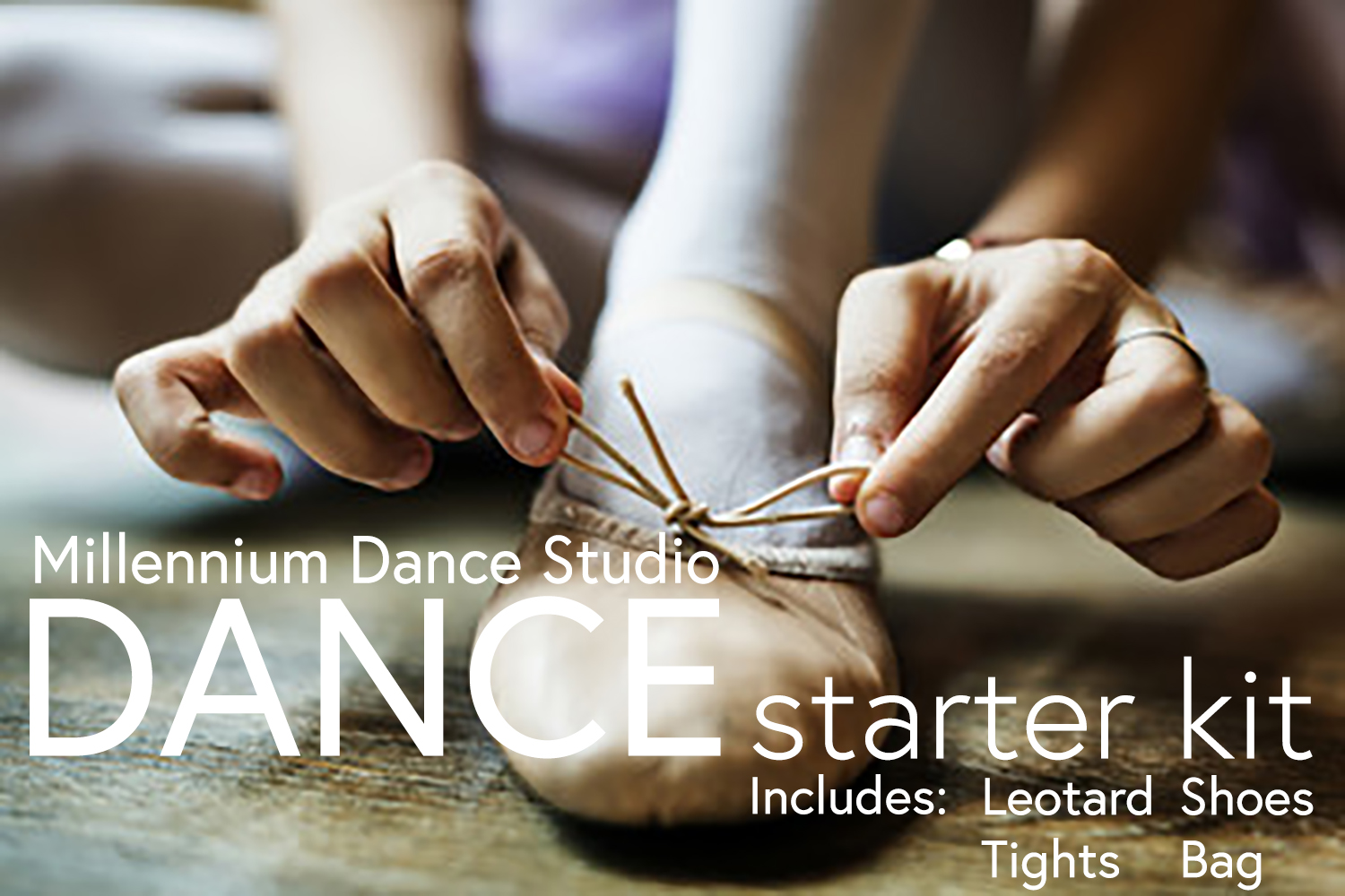 Dance Starter Kit: - Select from:(5) Basic Leotards: Seamless | Cotton-Spandex(4) Tights Styles: Footed | Conv | Stirrup | FootlessBallet Shoes*Tap Shoes*Jazz Shoes*(5) Bag Styles: Duffle | Tote | Drawstring*age group/class requirementOnline ordering opens: August 1, 2019Various colors, shoe sizing available.FREE s/h or in-person pickup