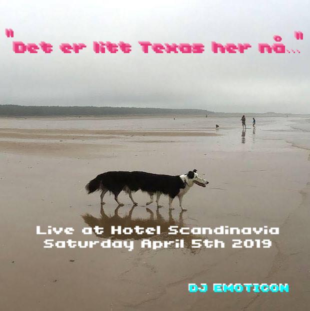 «Det er litt Texas her nå…» live mix from Hotel Scandinavia (2019)