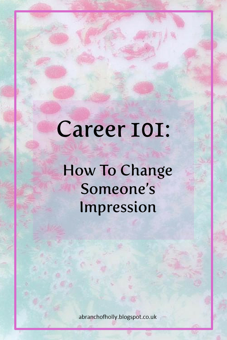 Career%2B101%2BChanging%2BImpression.png