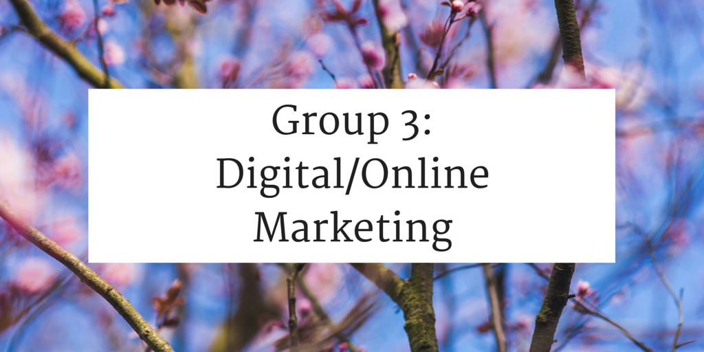 Group Three - Digital/Online Marketing