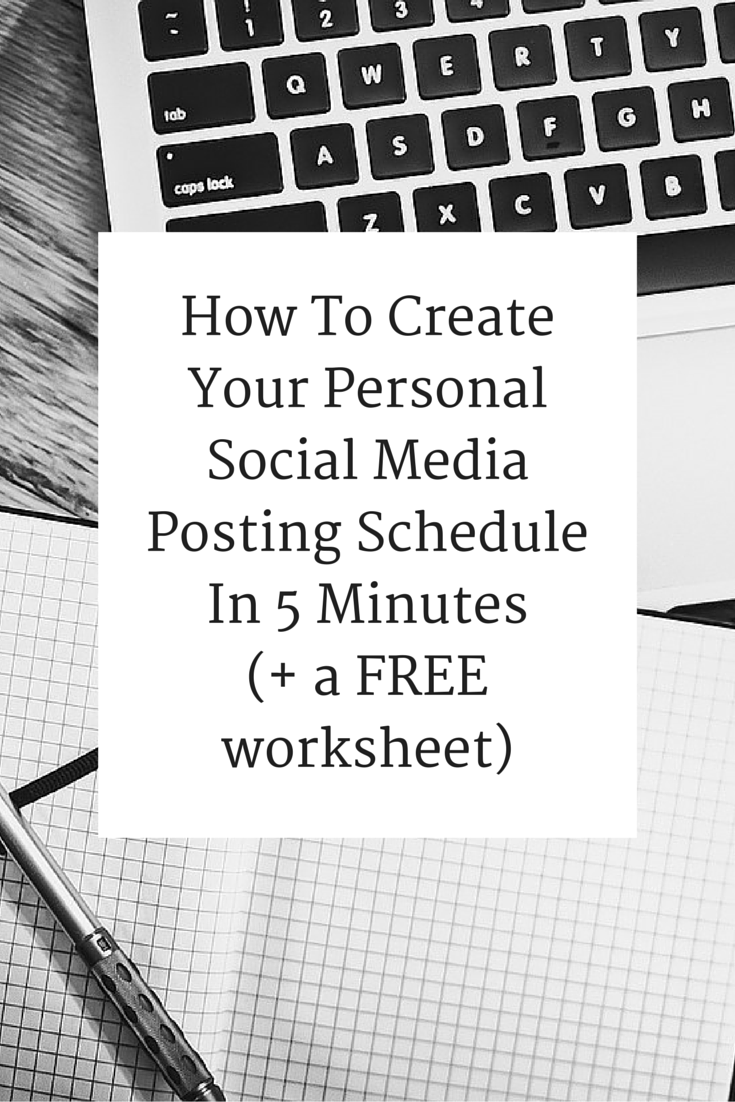 How To Create Your Personal Social Media Posting Schedule In 5 Minutes