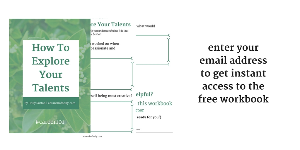 How To Explore Your Talents - free workbook!