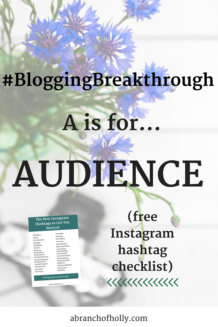 #Blogging Breakthrough - A is for Audience