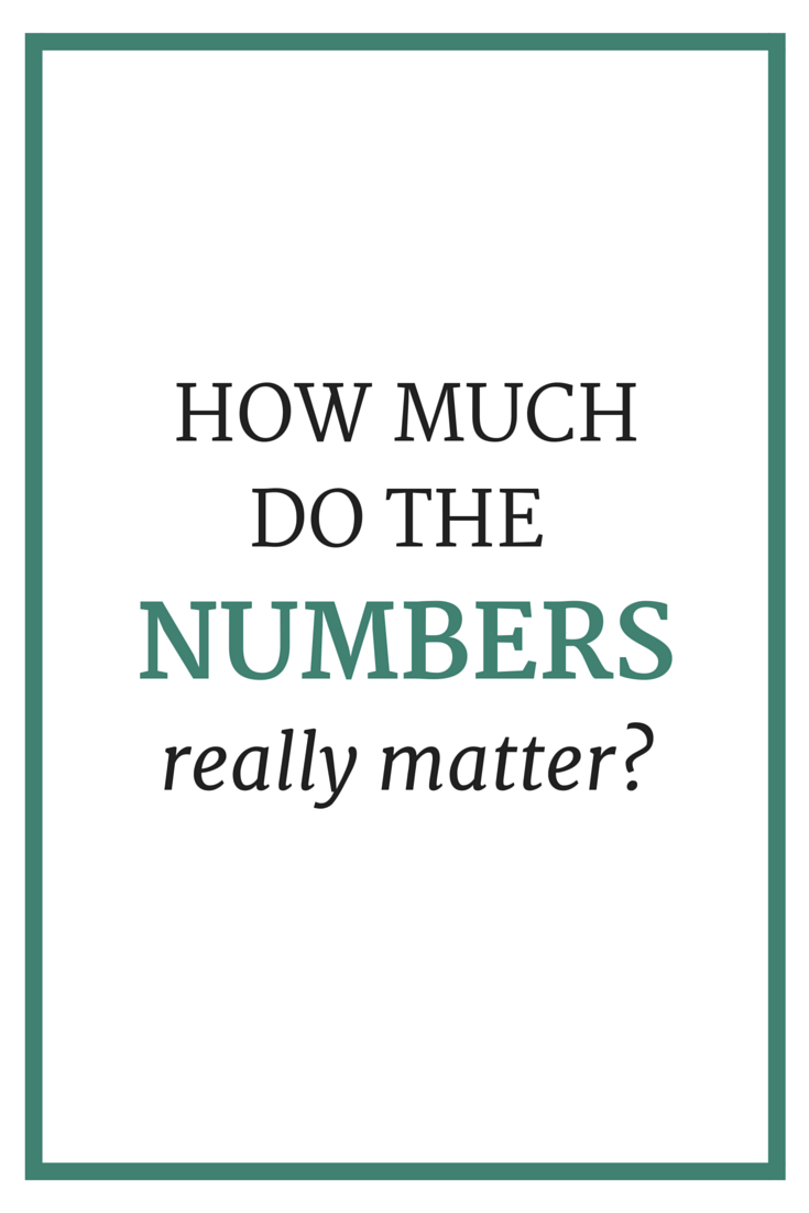 How Much Do The Numbers Really Matter?