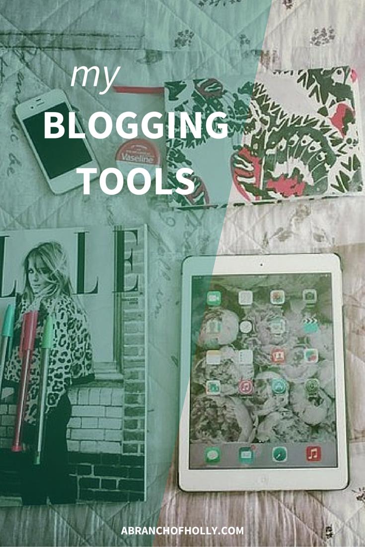 My Blogging Tools