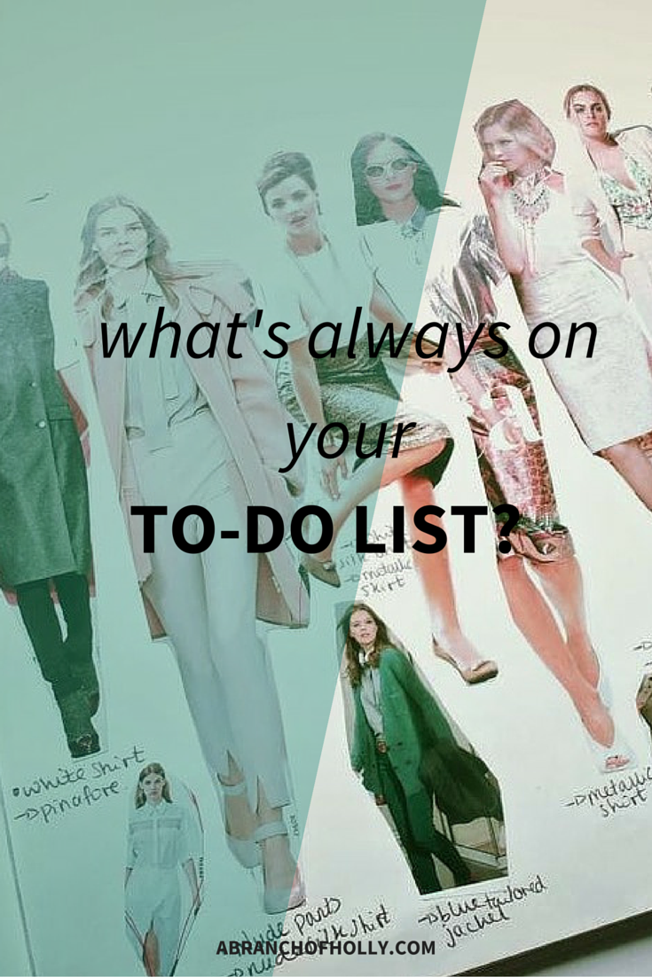 What's Always On Your To-Do List?
