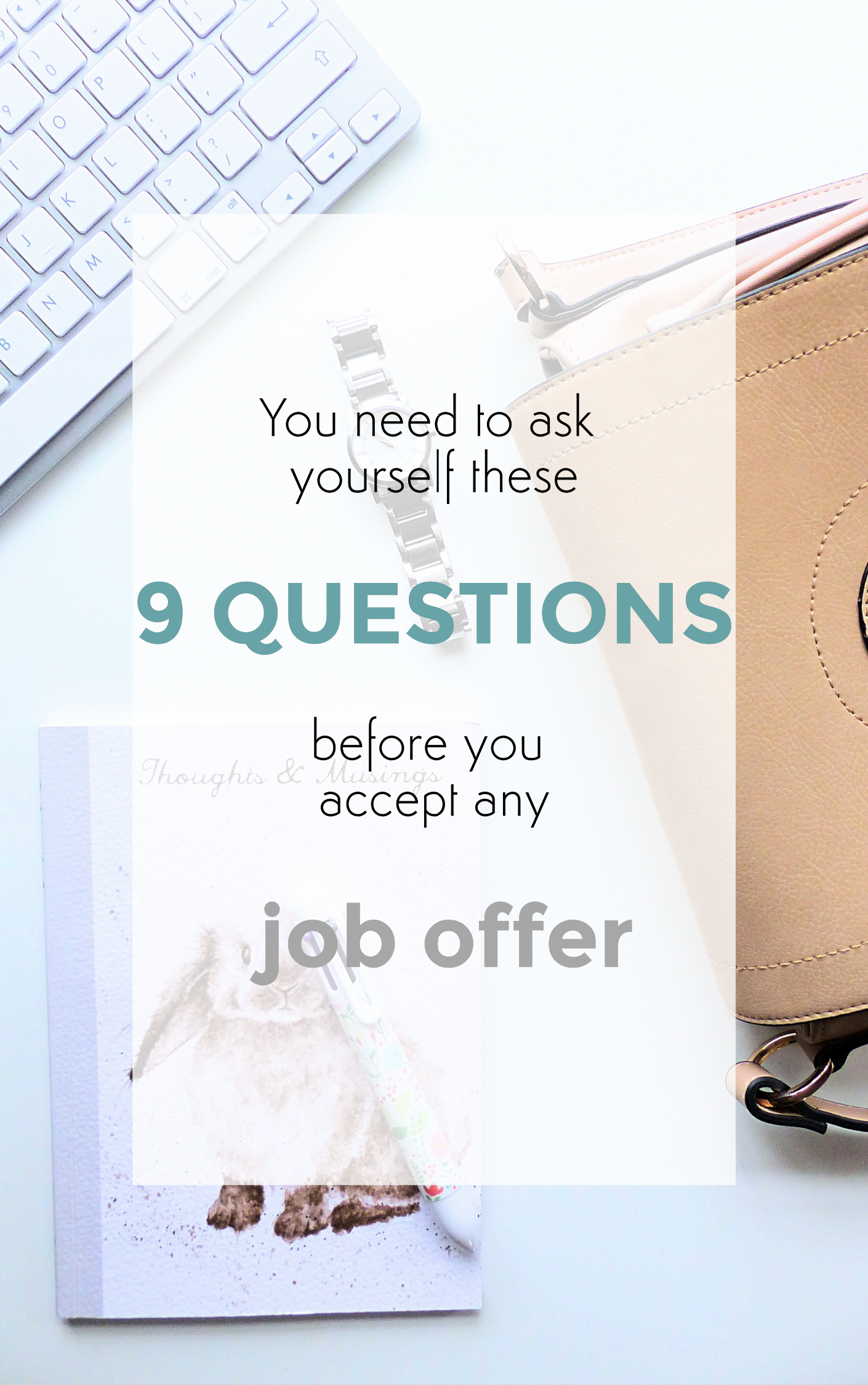 You need to ask these 9 questions before you accept any job offer