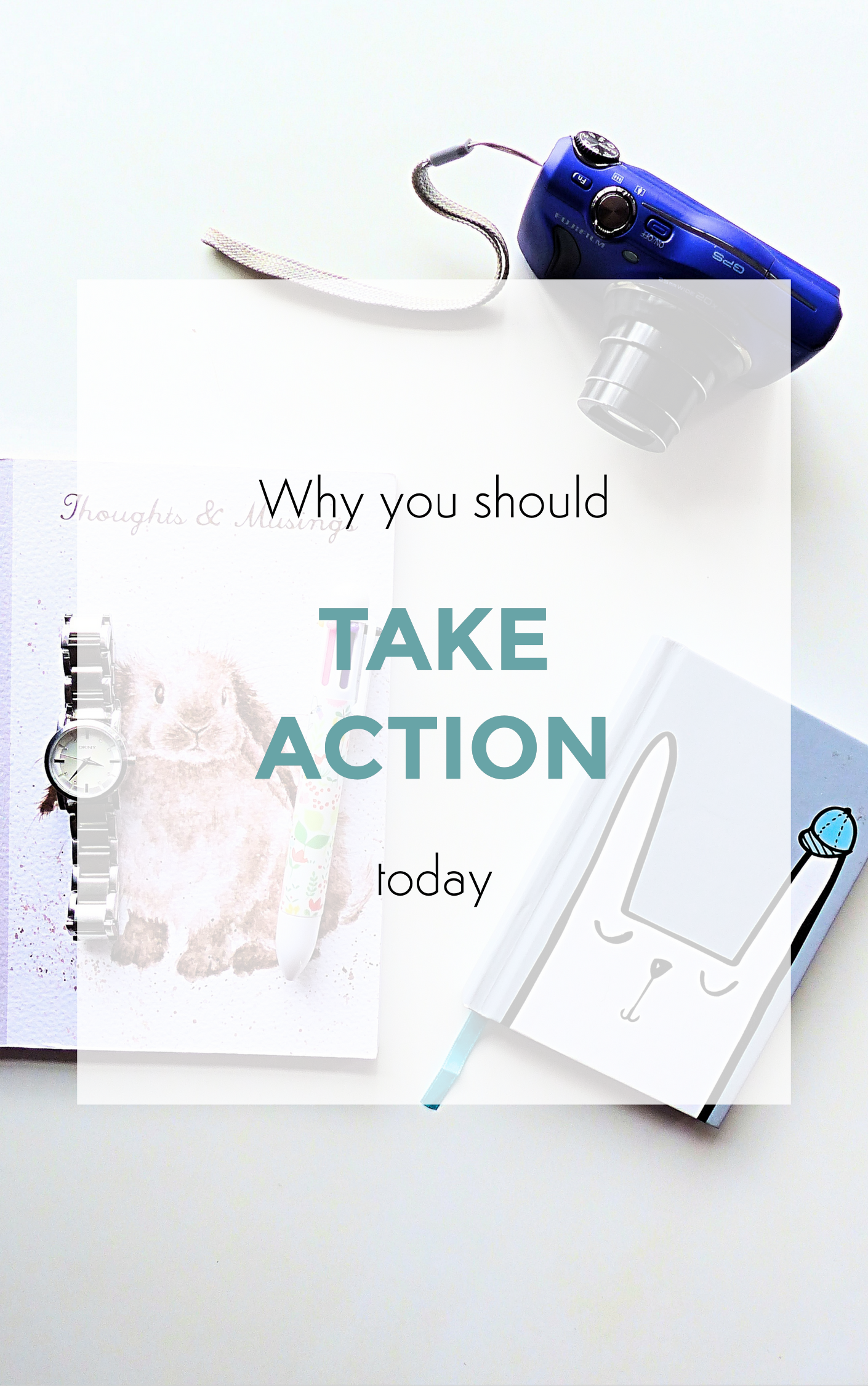 why you should take action today
