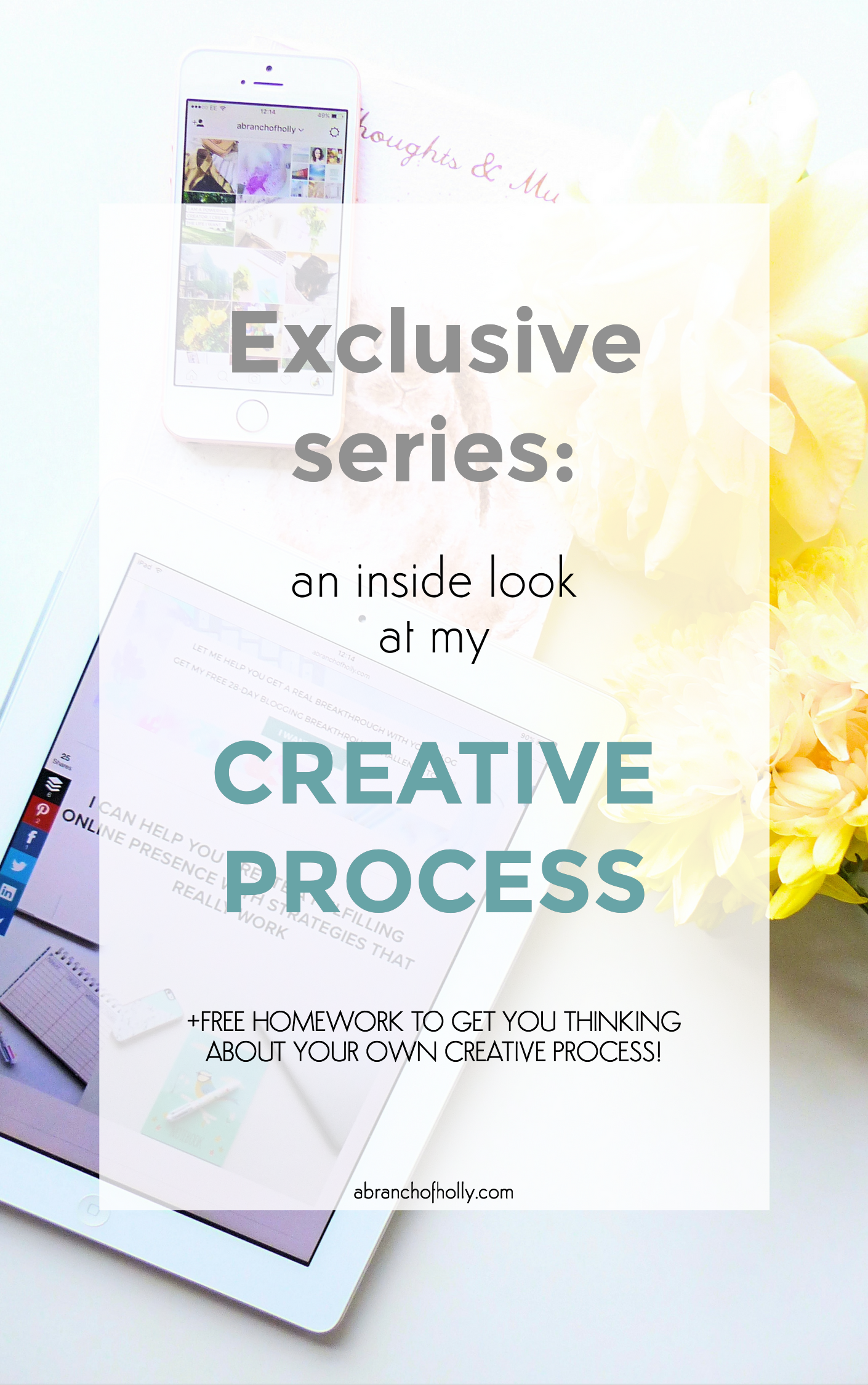 exclusive series: an inside look at my creative process