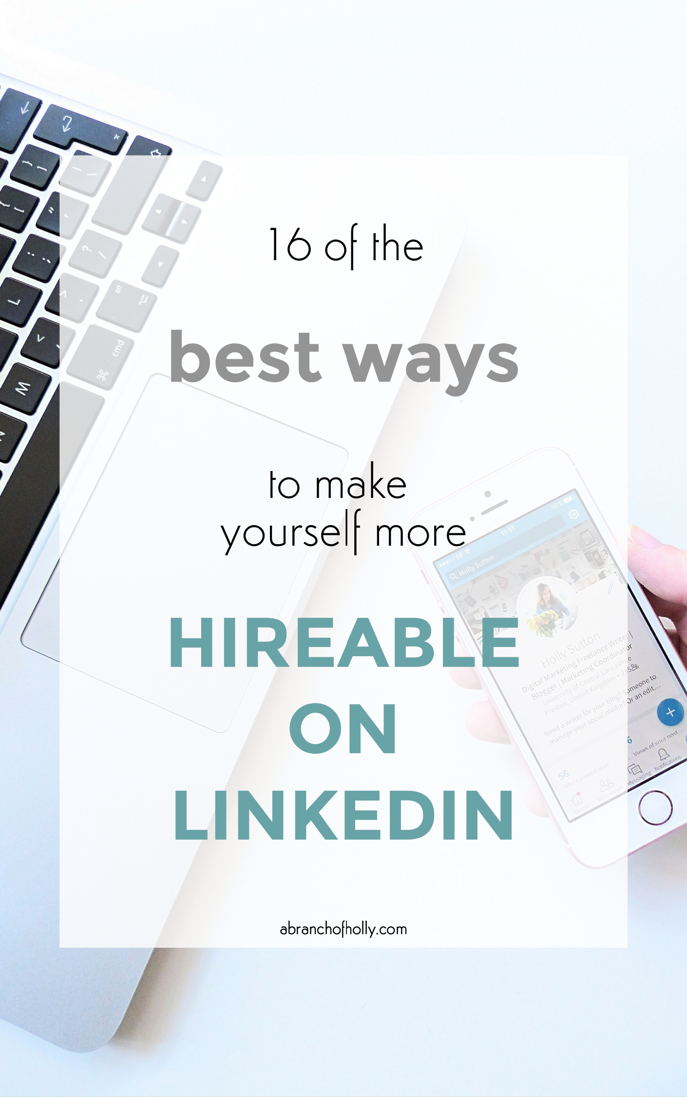 16 of the best ways to make yourself more hireable on linkedin
