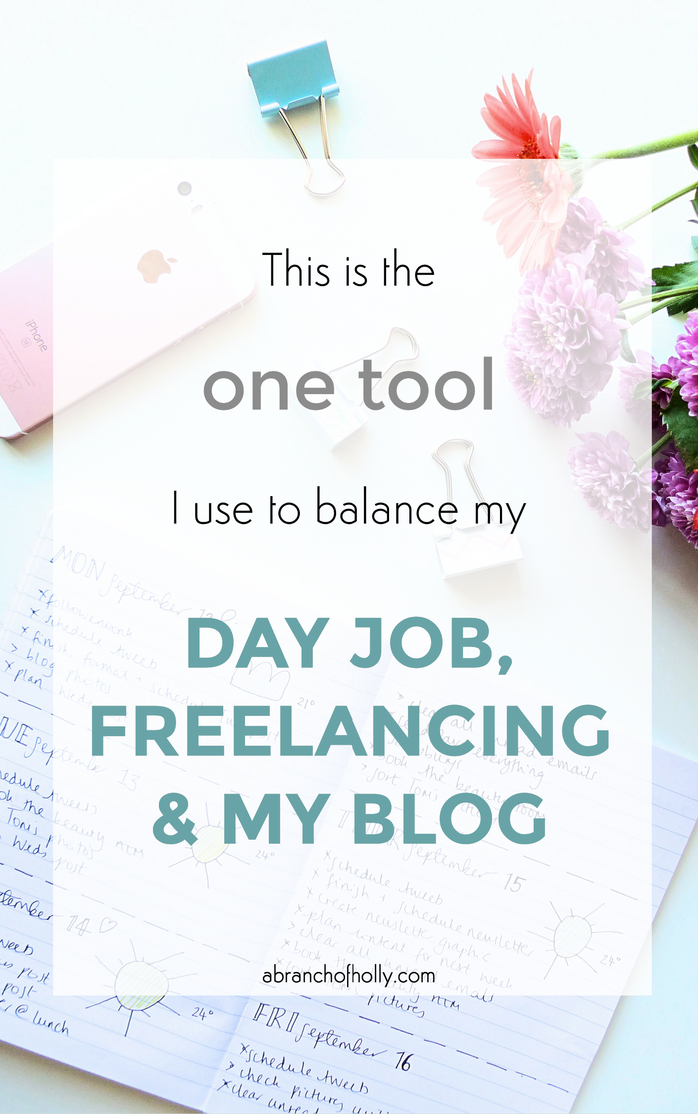 this is the one tool i use to balance my day job, freelancing and my blog