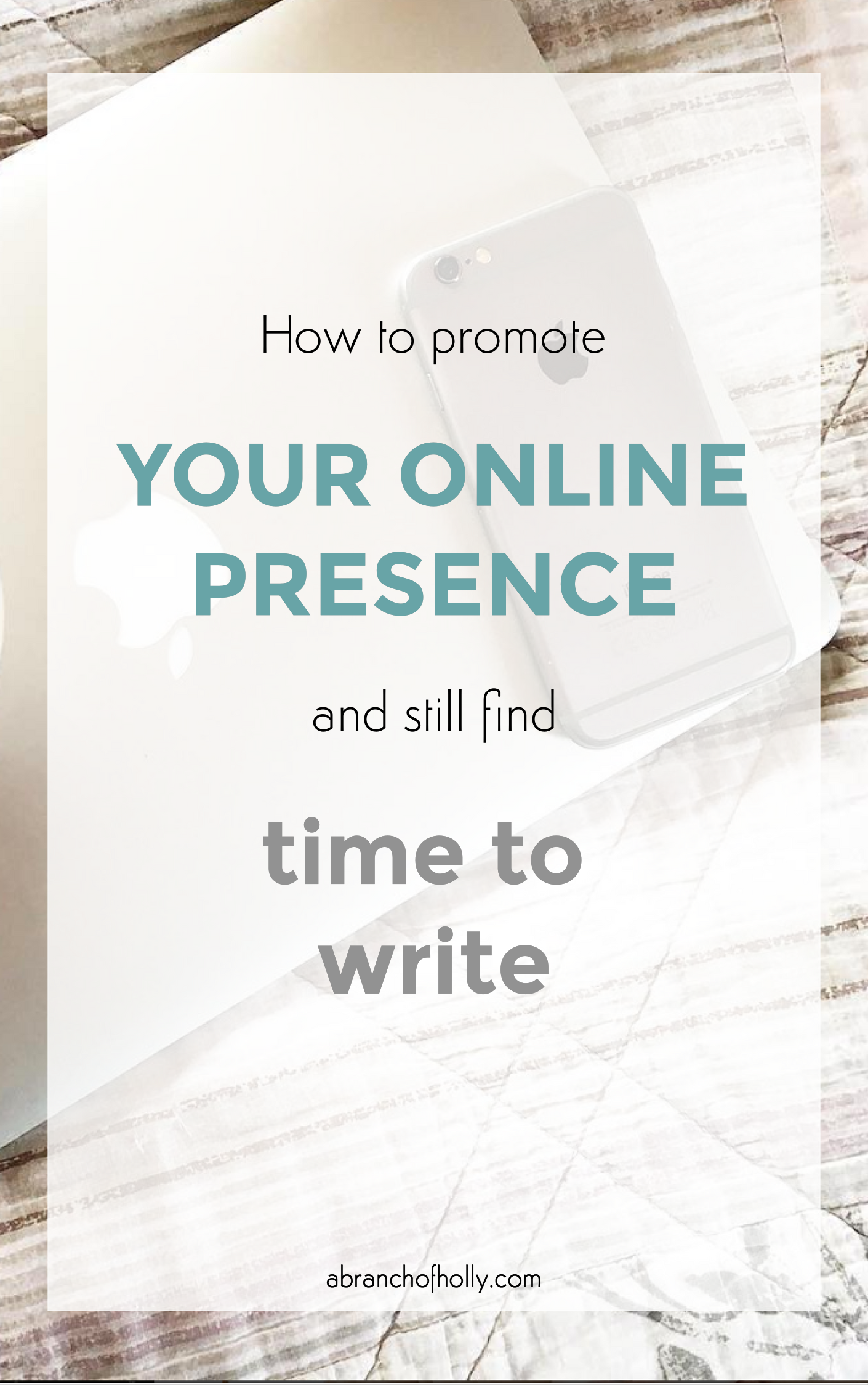 promote online presence and still find time to write