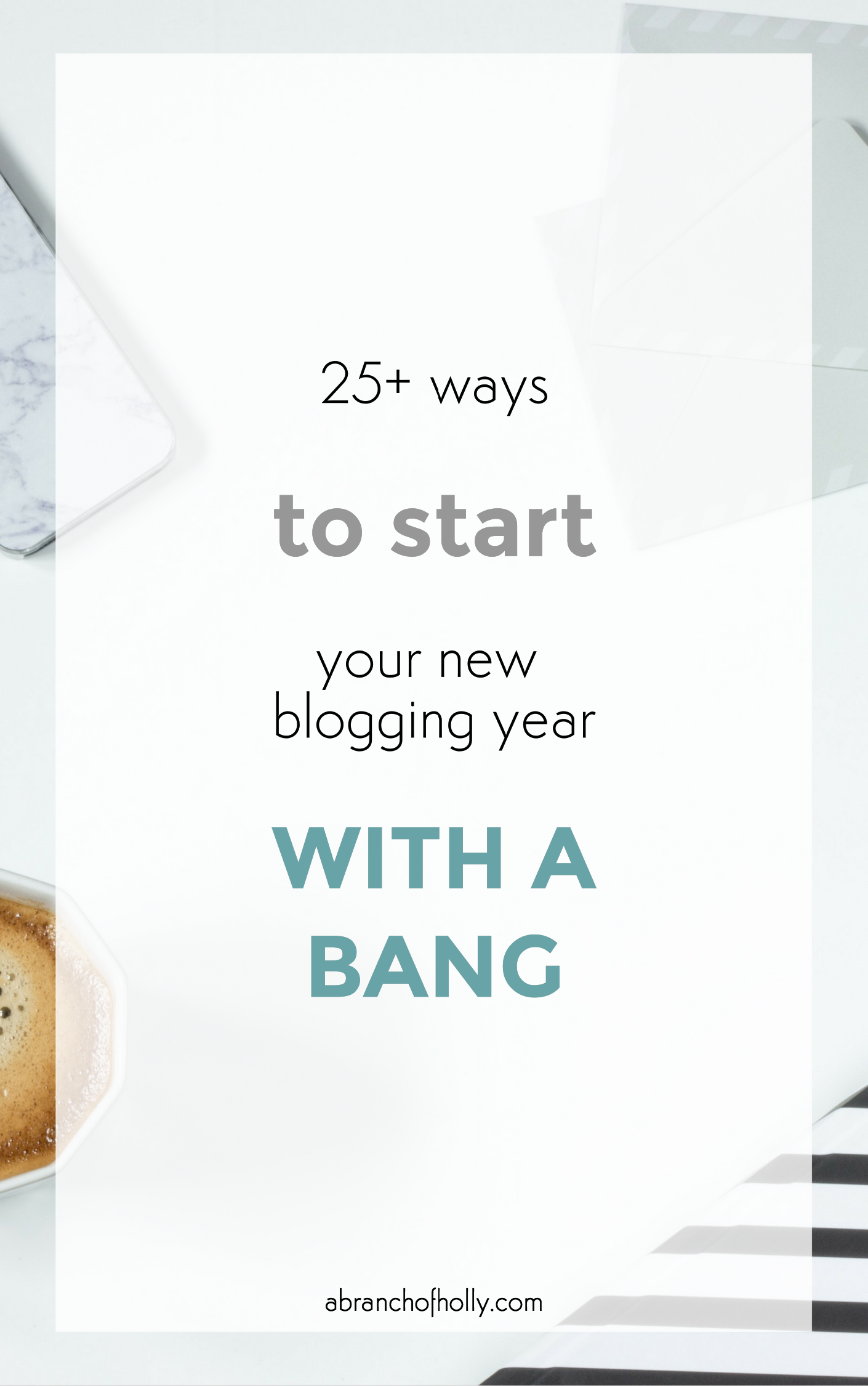 start new blogging year with a bang