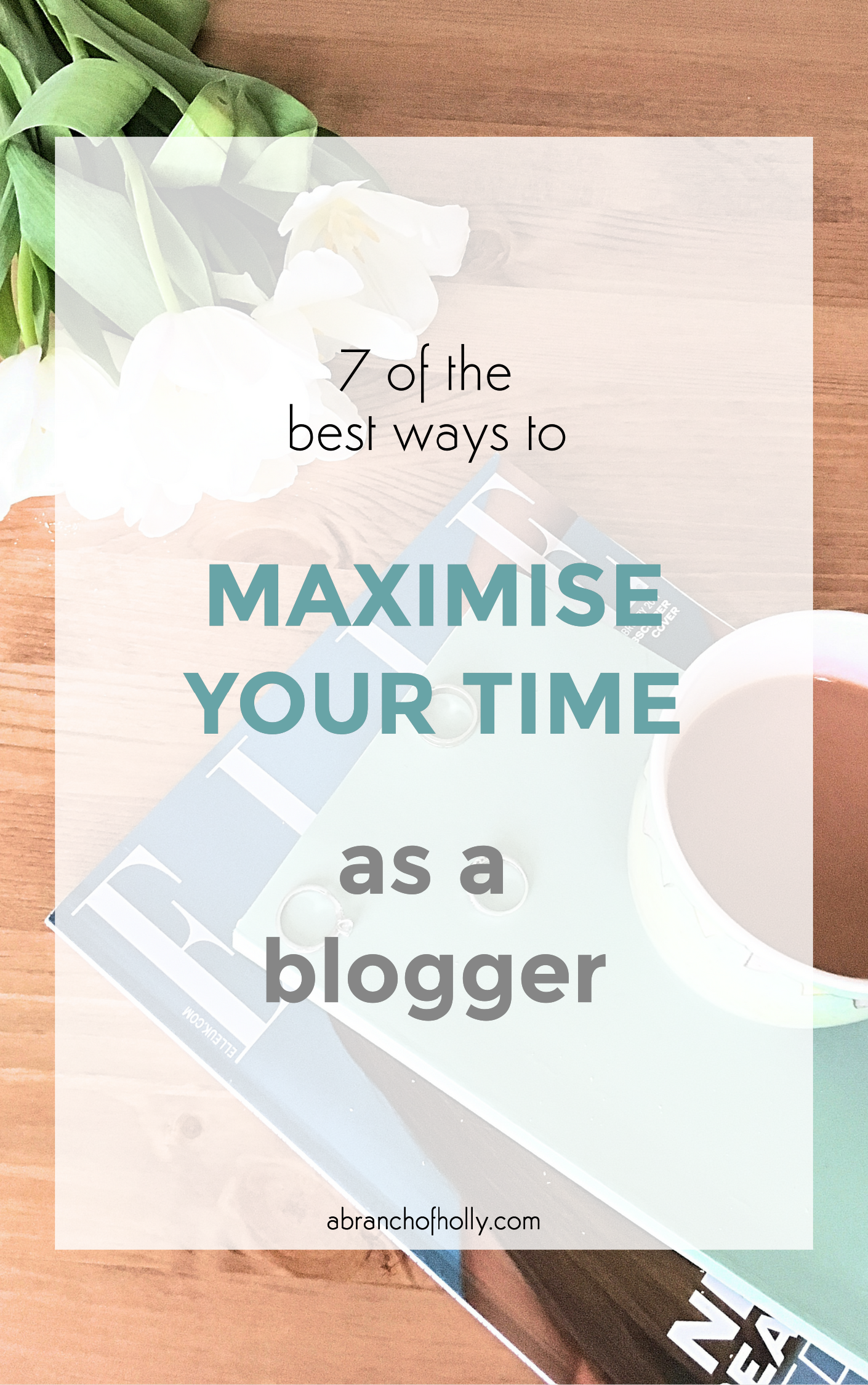how to maximise your time as a blogger