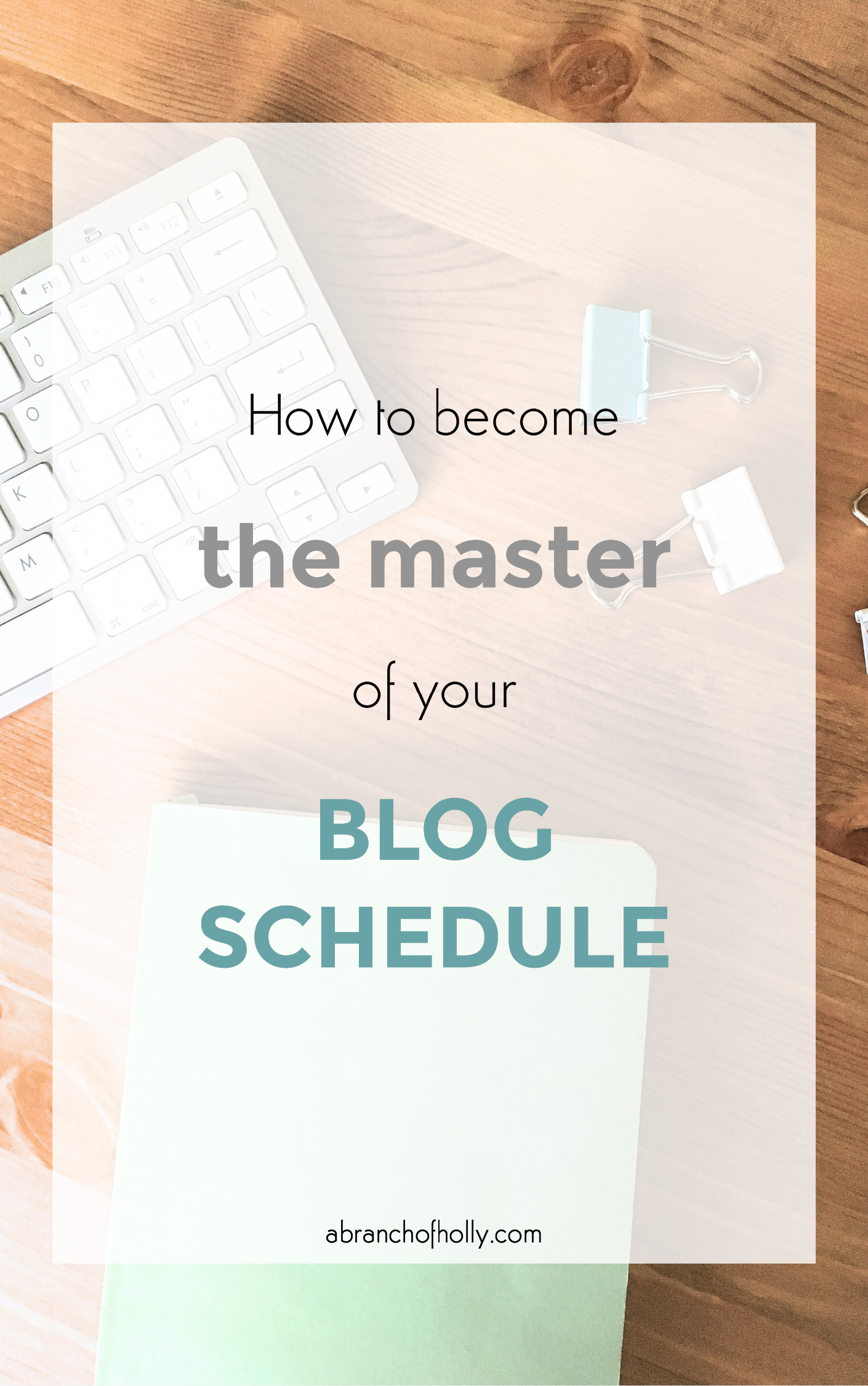 how to become the master of your blog schedule