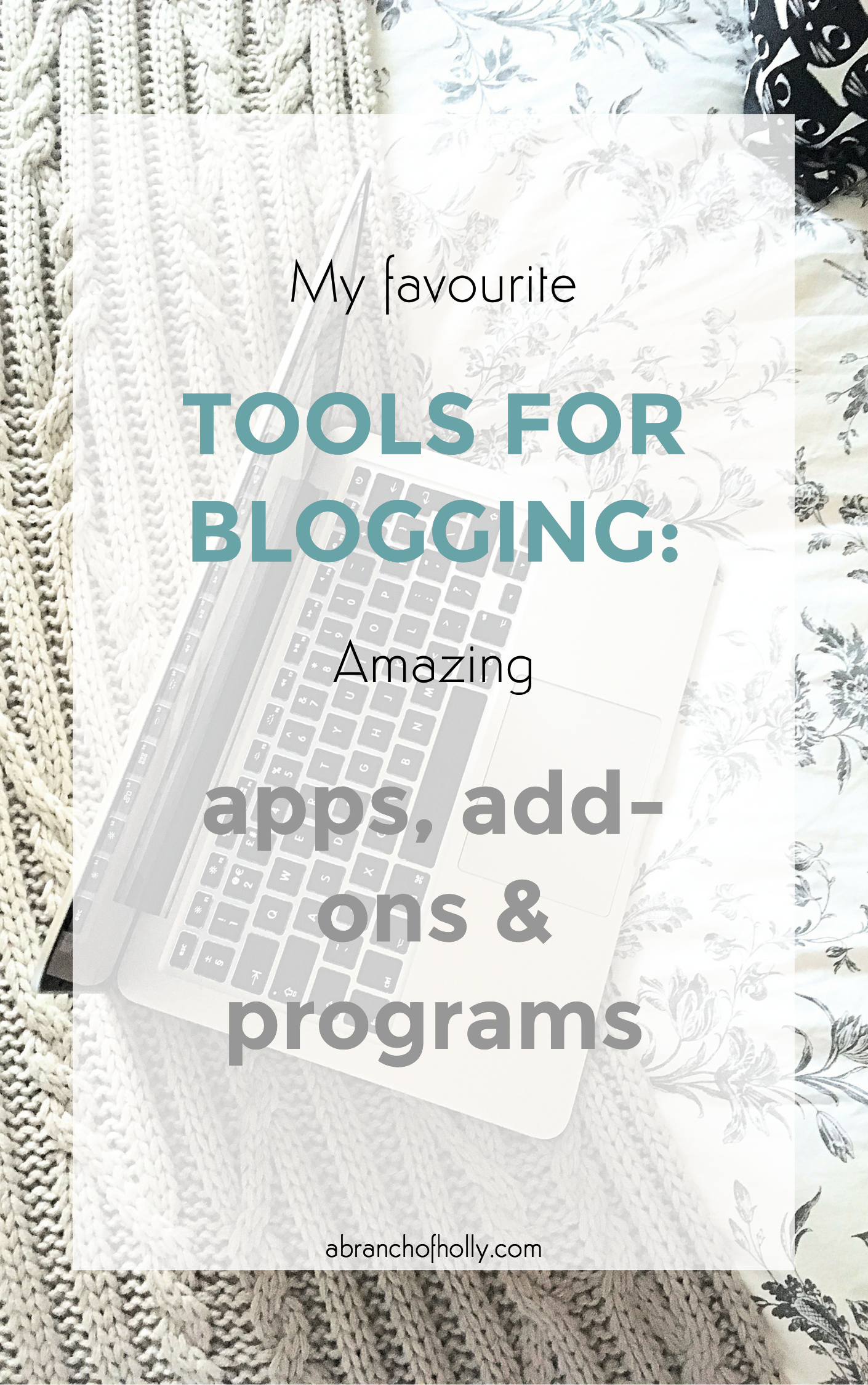 my favourite tools for blogging