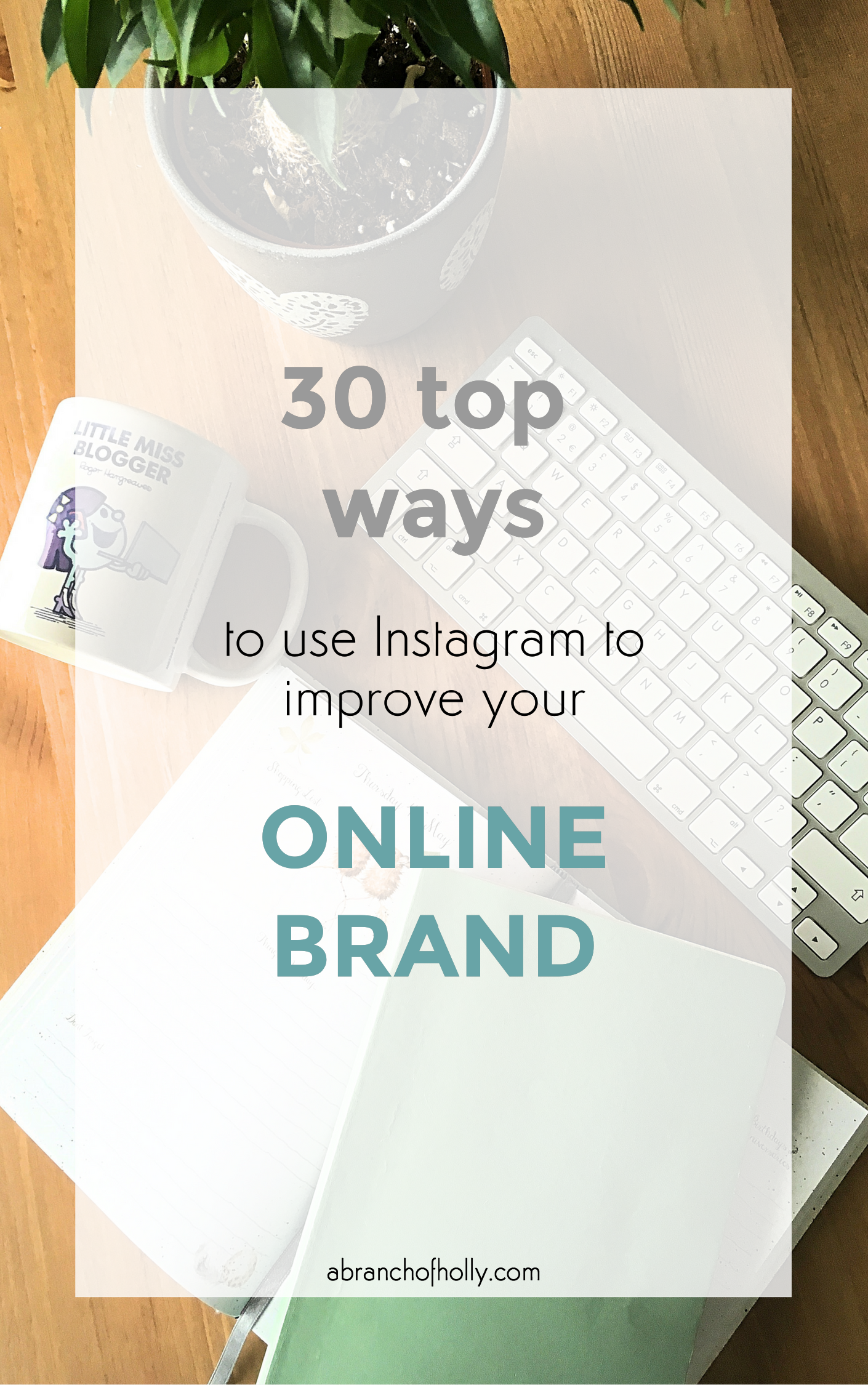 30 top ways to use instagram to improve your online brand