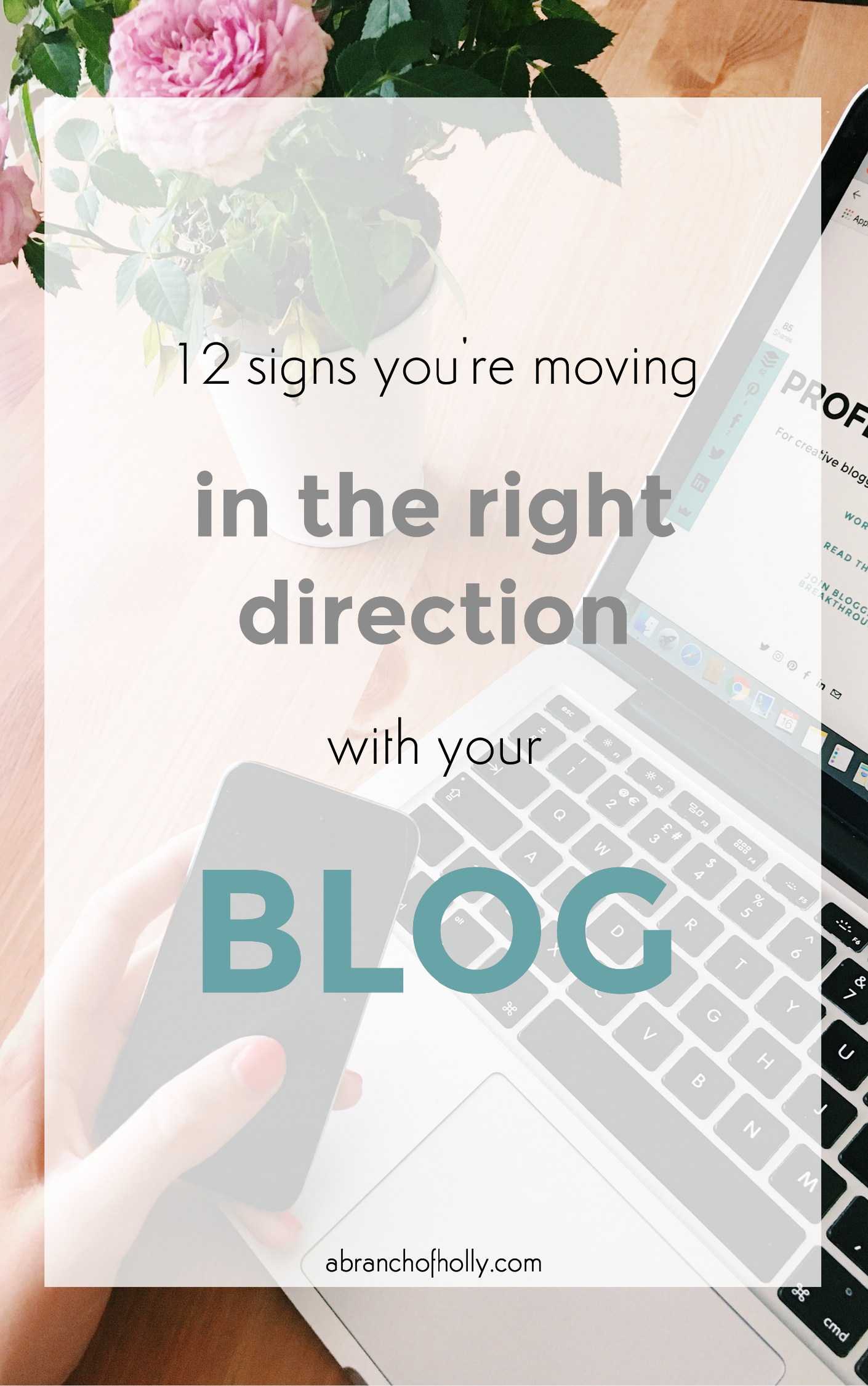12 signs you're moving in the right direction with your blog