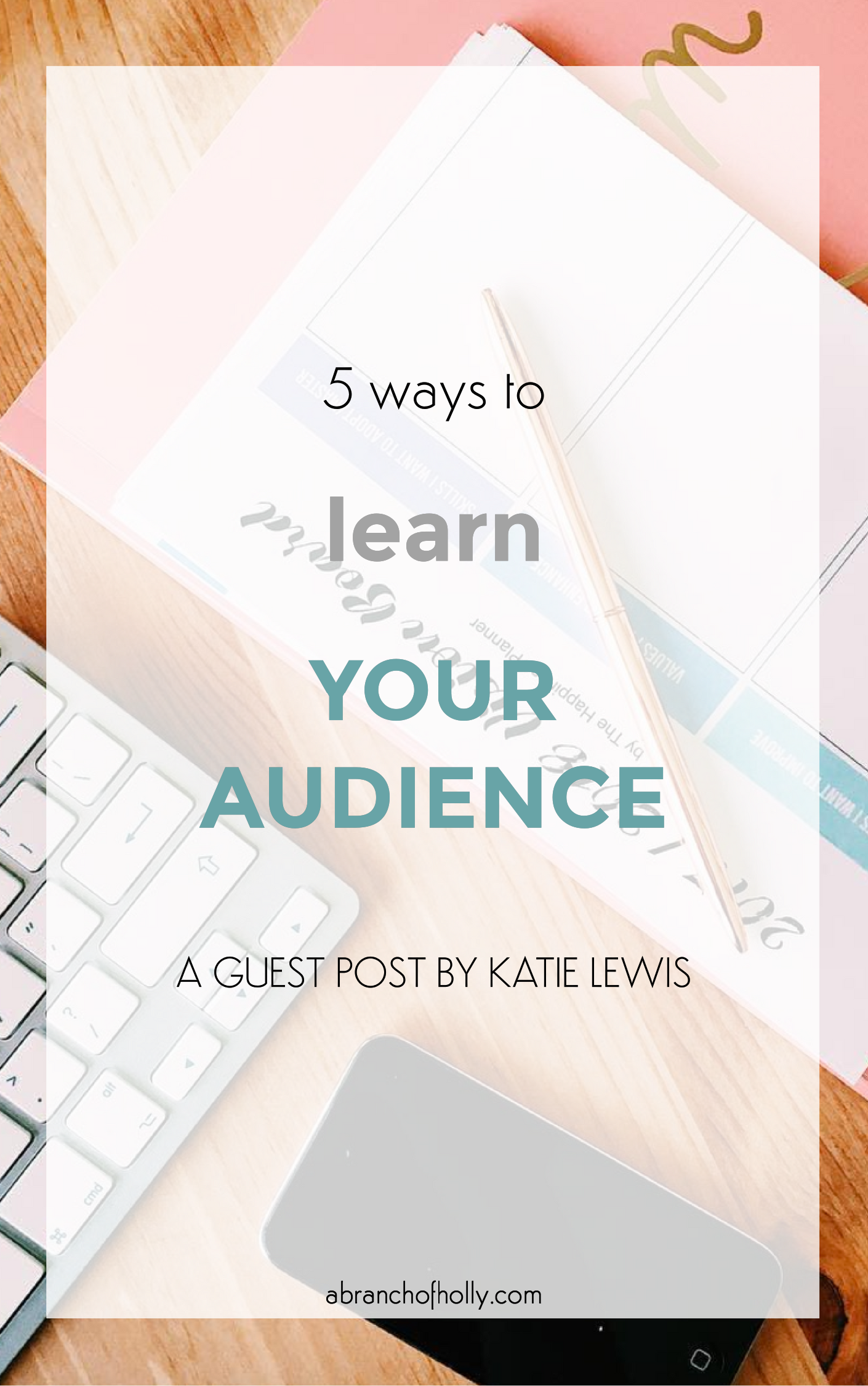 5 ways to learn your audience