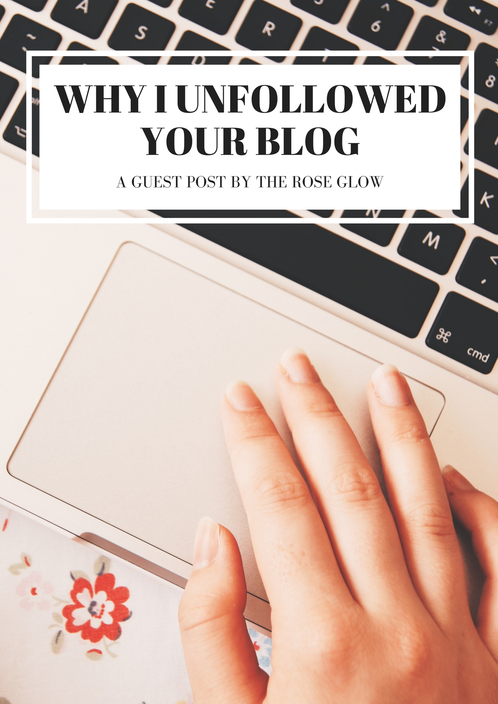 why i unfollowed your blog