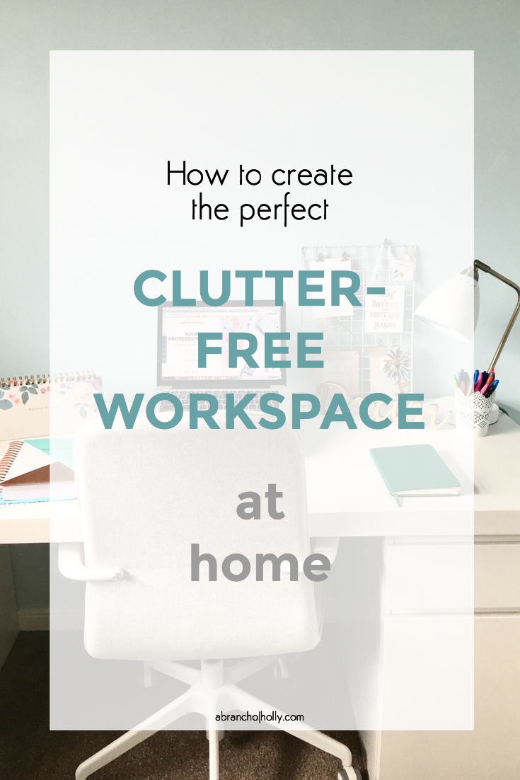 create perfect clutter-free workspace at home