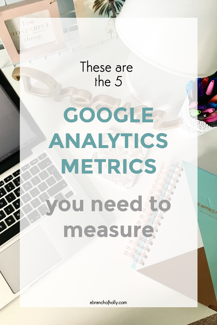 google analytics metrics to measure